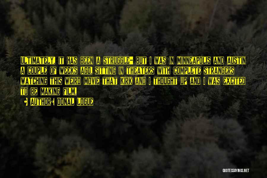 Donal Logue Quotes 950912