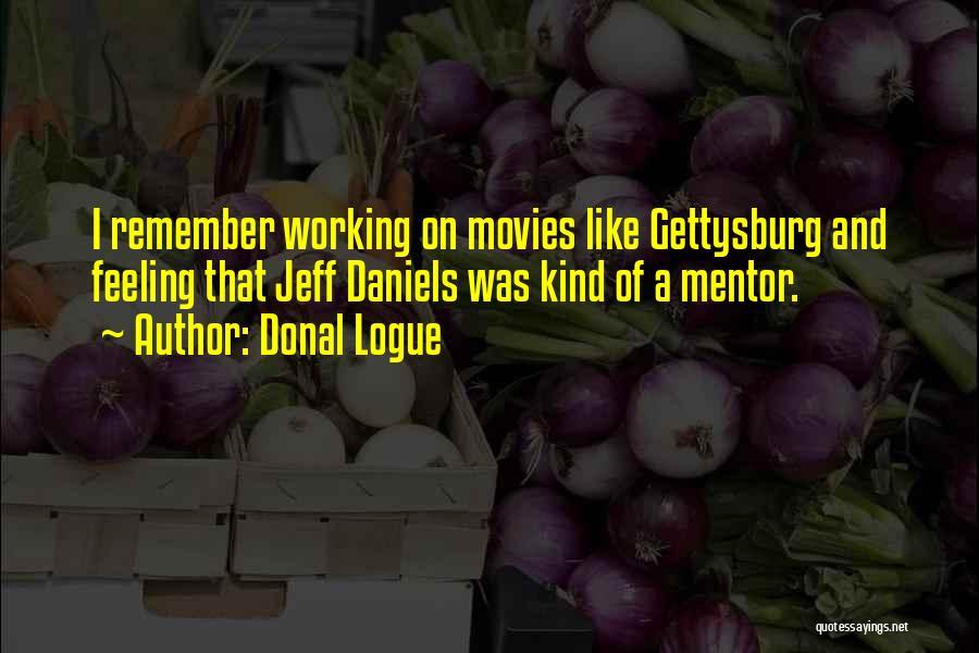 Donal Logue Quotes 98328