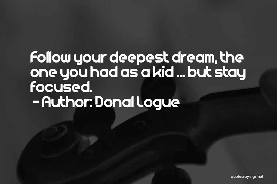 Donal Logue Quotes 987923
