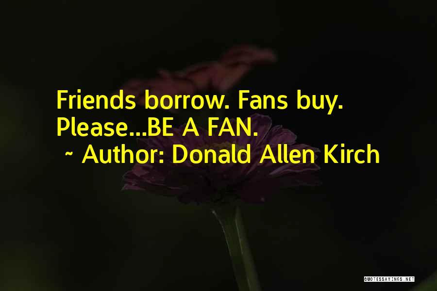 Donald Allen Kirch Quotes 1406930
