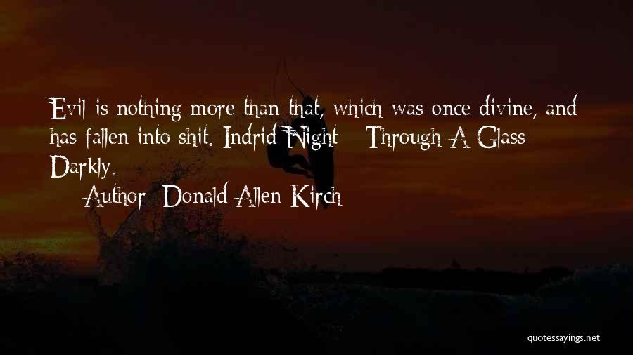 Donald Allen Kirch Quotes 368225