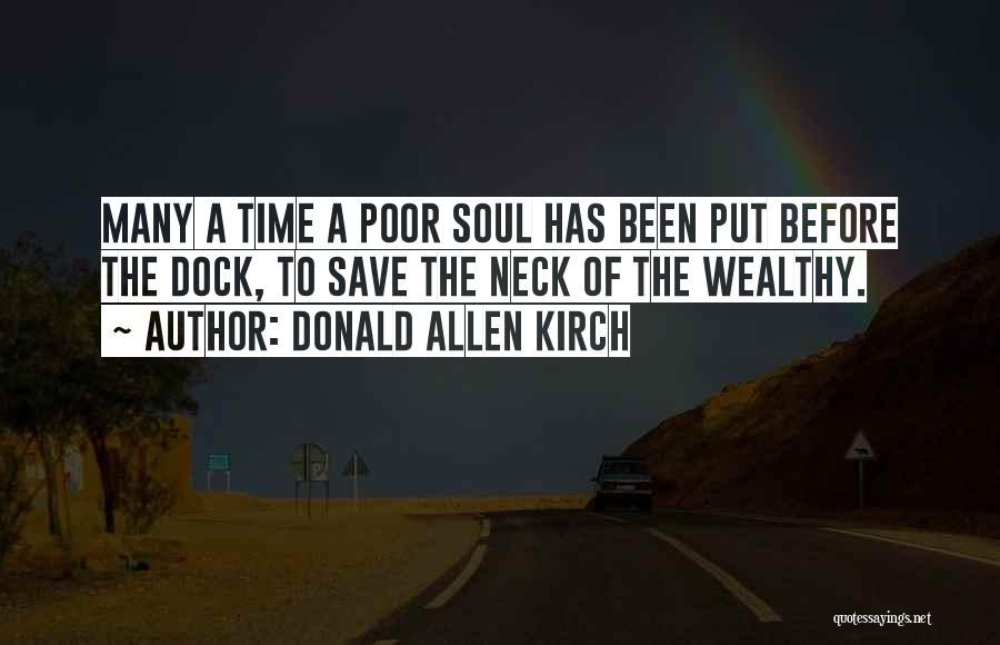 Donald Allen Kirch Quotes 607391