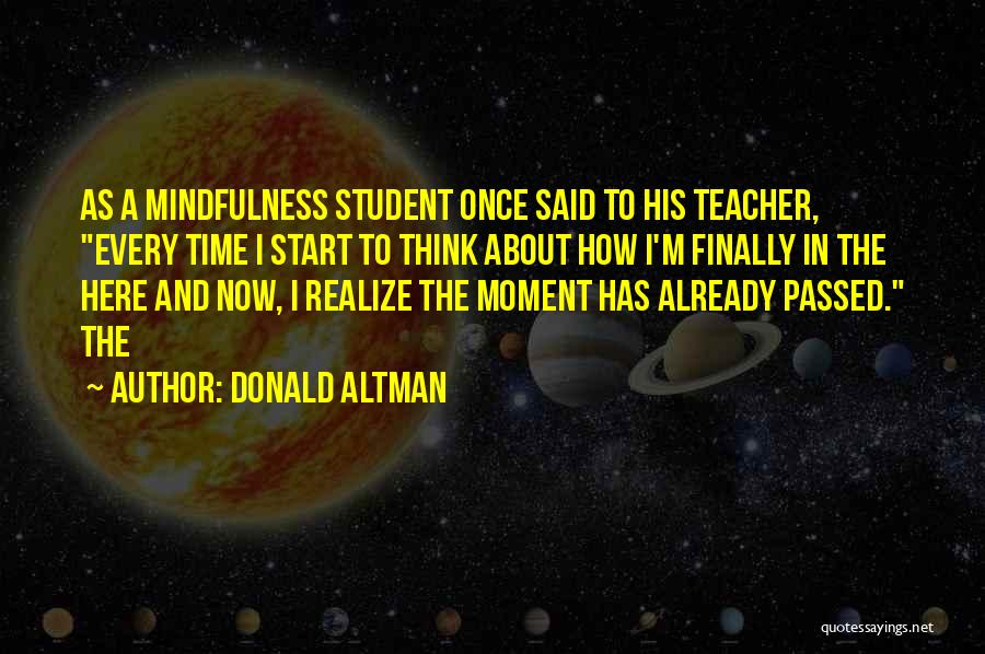 Donald Altman Quotes 1206359