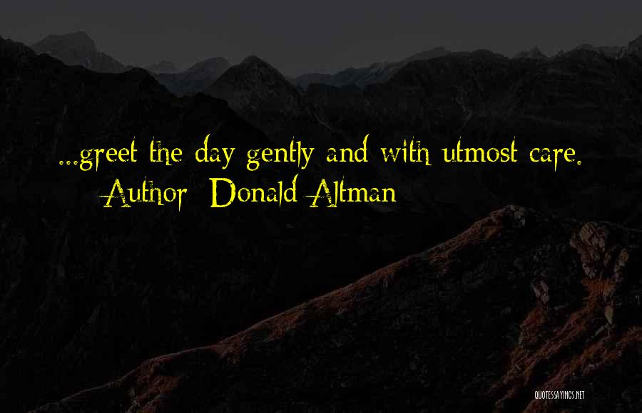 Donald Altman Quotes 362039