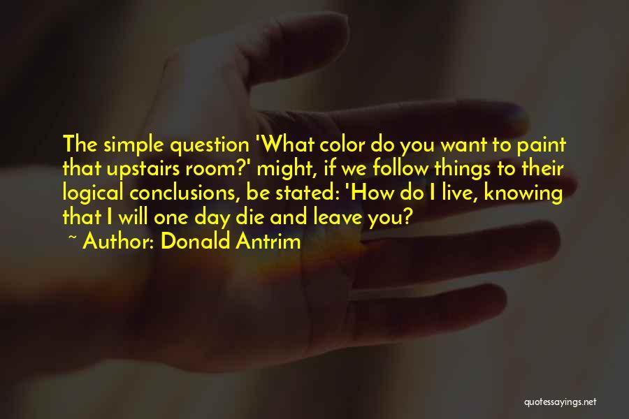 Donald Antrim Quotes 1074126