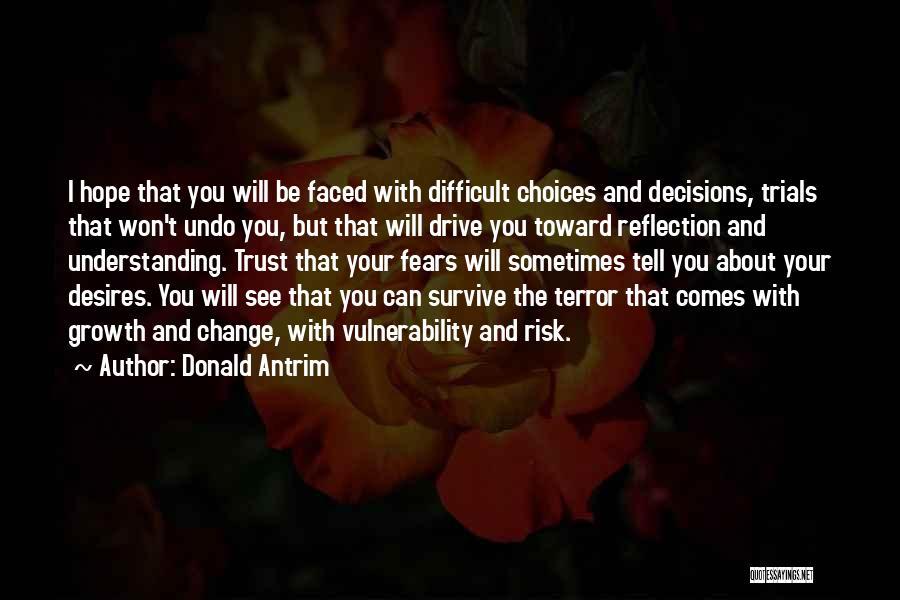 Donald Antrim Quotes 1444693