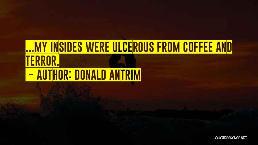 Donald Antrim Quotes 1726238