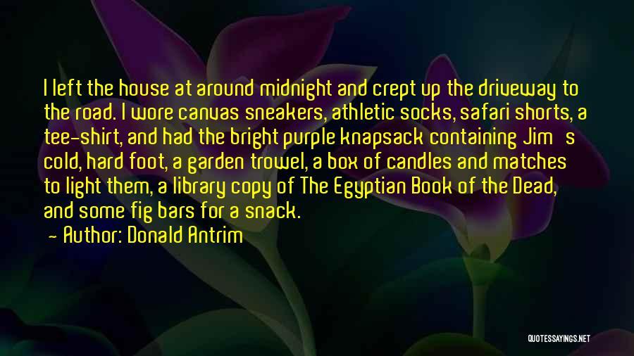 Donald Antrim Quotes 302328