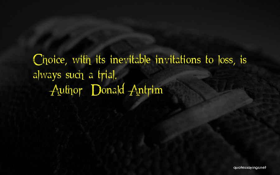 Donald Antrim Quotes 490958