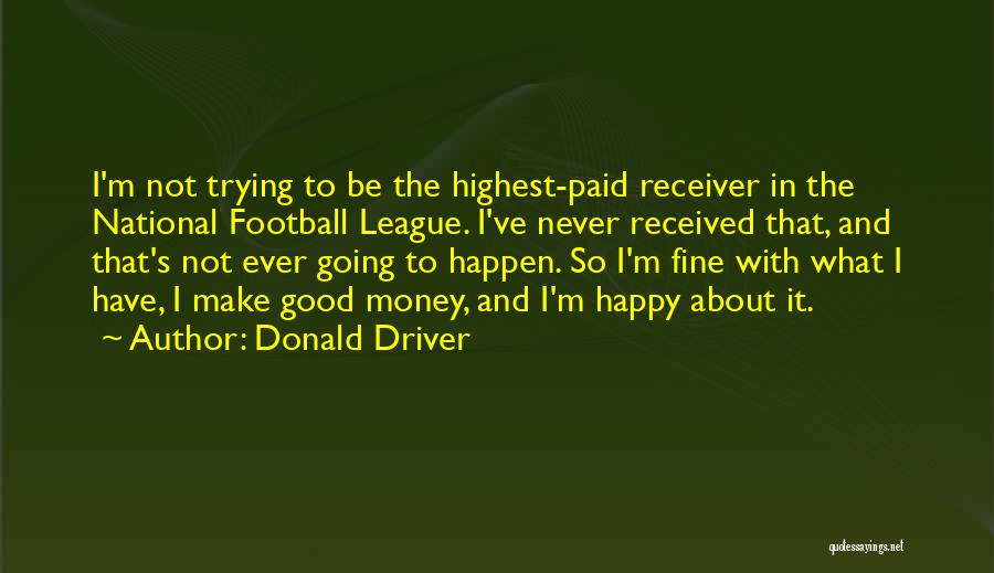 Donald Driver Quotes 107483
