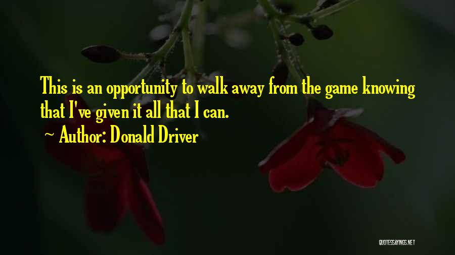 Donald Driver Quotes 2132073