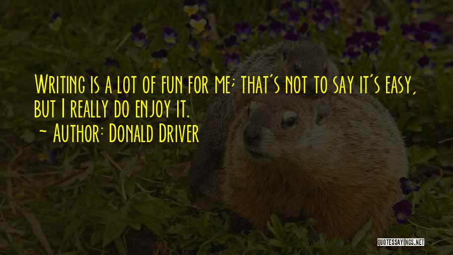 Donald Driver Quotes 2255573