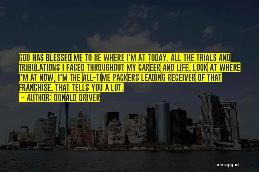 Donald Driver Quotes 676859
