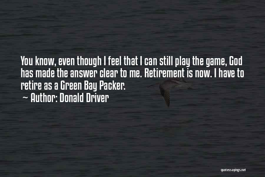 Donald Driver Quotes 697838
