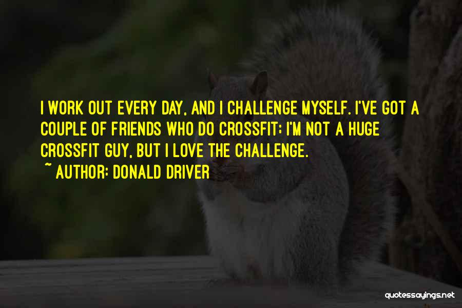 Donald Driver Quotes 728695