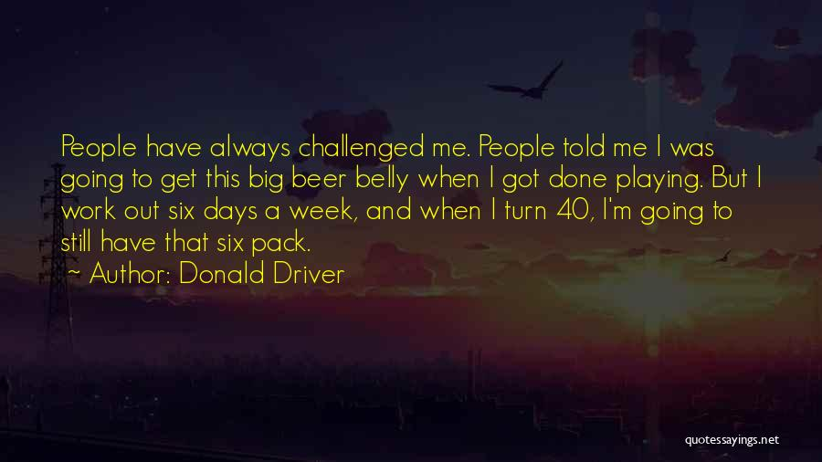 Donald Driver Quotes 787147