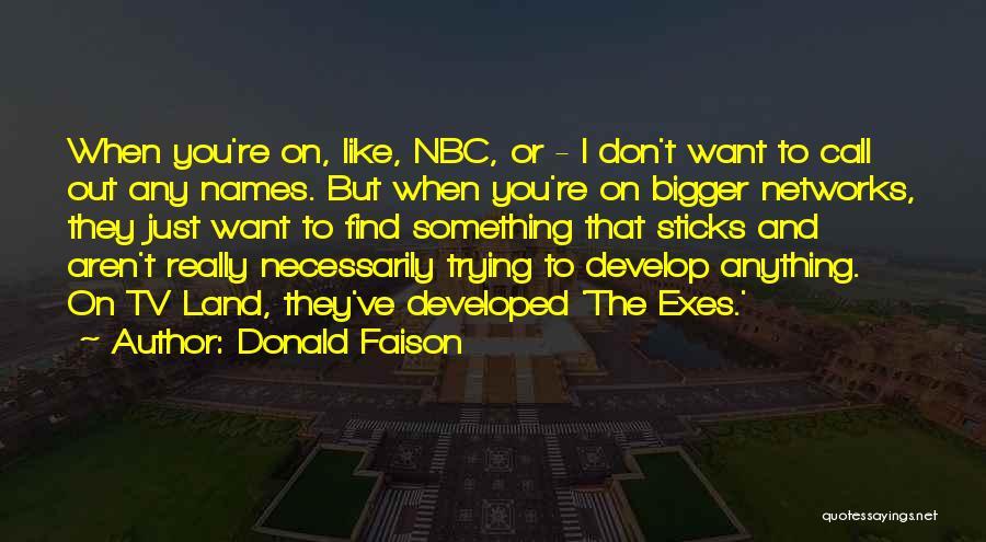 Donald Faison Quotes 1604101