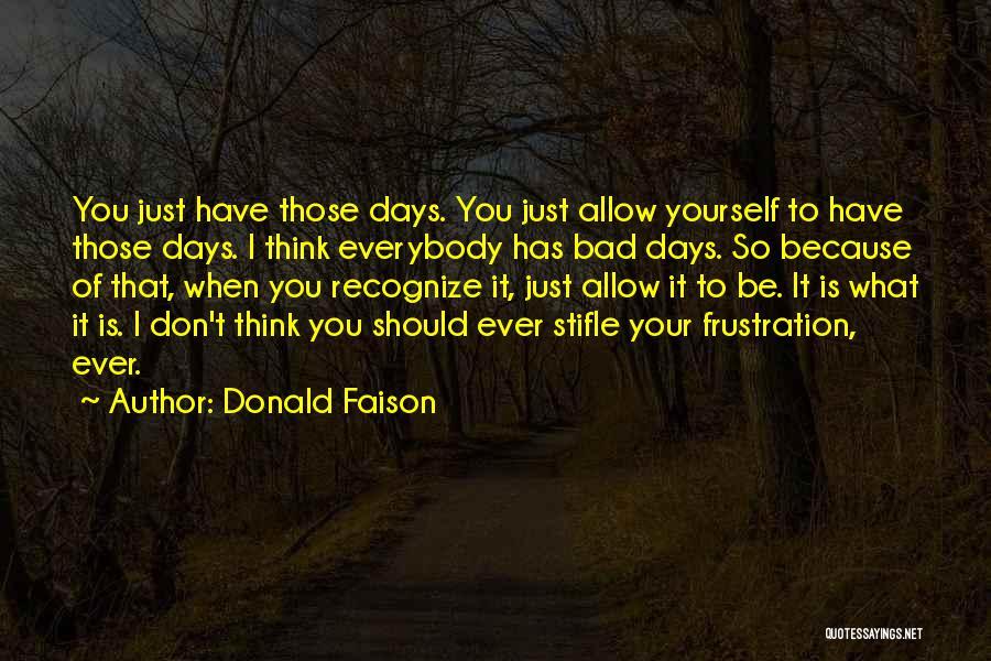 Donald Faison Quotes 2093709