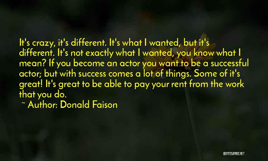 Donald Faison Quotes 2144233