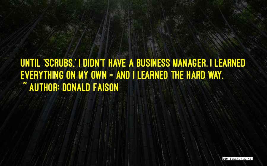 Donald Faison Quotes 2271551