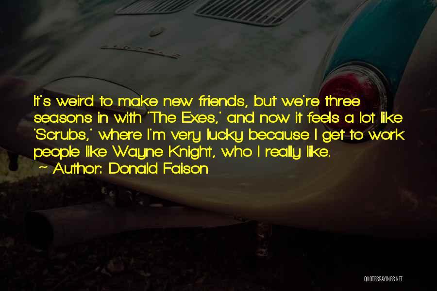 Donald Faison Quotes 748929