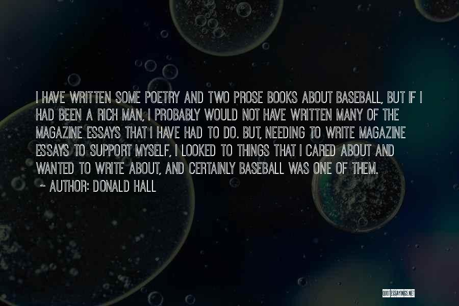 Donald Hall Baseball Quotes By Donald Hall