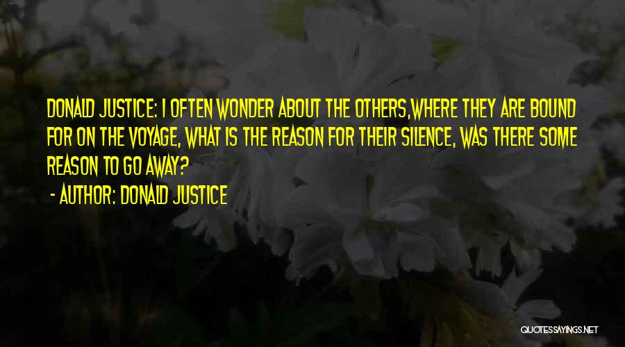 Donald Justice Quotes 1475783