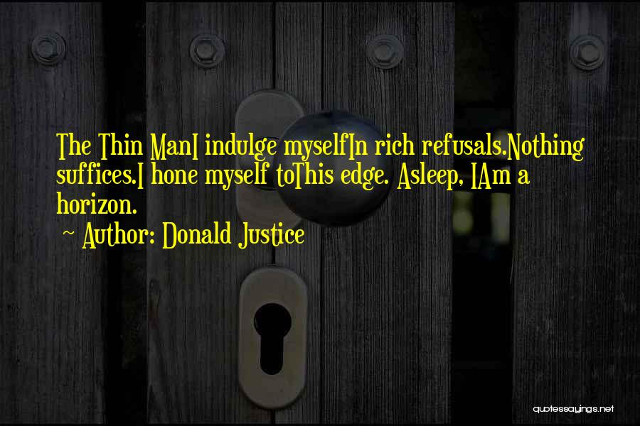 Donald Justice Quotes 1502551