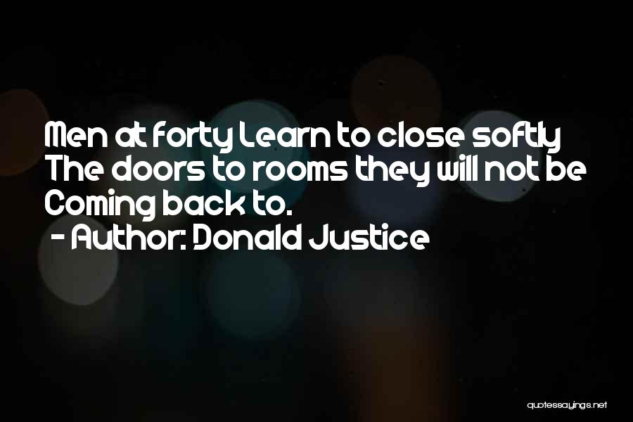 Donald Justice Quotes 1602234