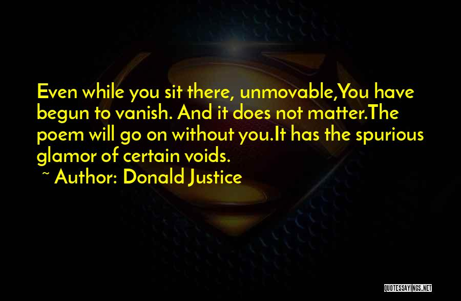 Donald Justice Quotes 2057423