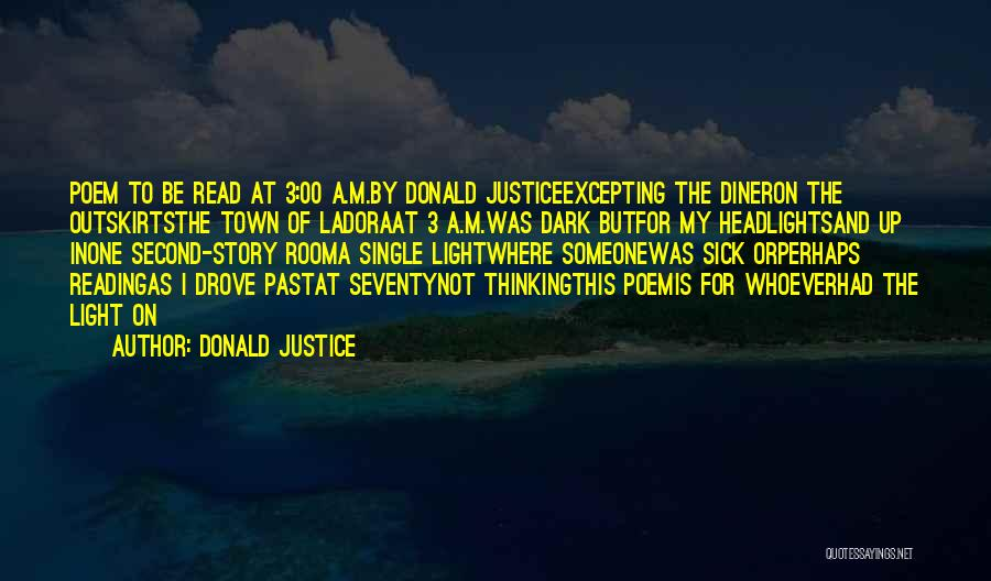 Donald Justice Quotes 677719