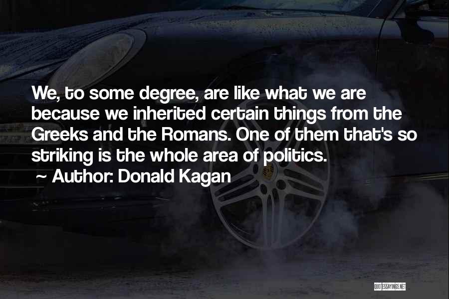 Donald Kagan Quotes 407702