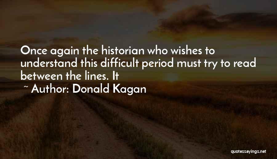 Donald Kagan Quotes 430744