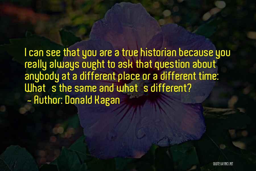 Donald Kagan Quotes 793713