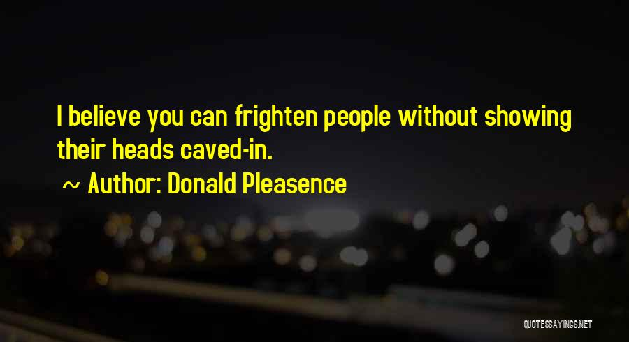 Donald Pleasence Quotes 1123487