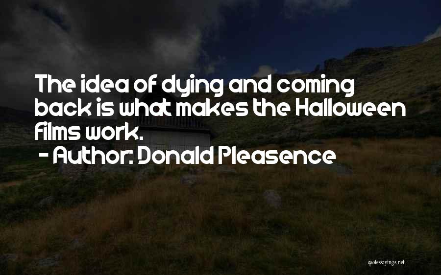 Donald Pleasence Quotes 1964956