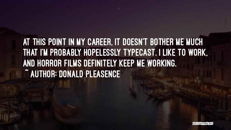 Donald Pleasence Quotes 666624