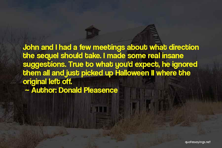 Donald Pleasence Quotes 953981