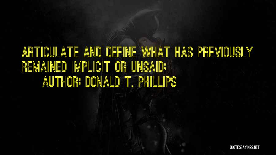 Donald T. Phillips Quotes 1773456