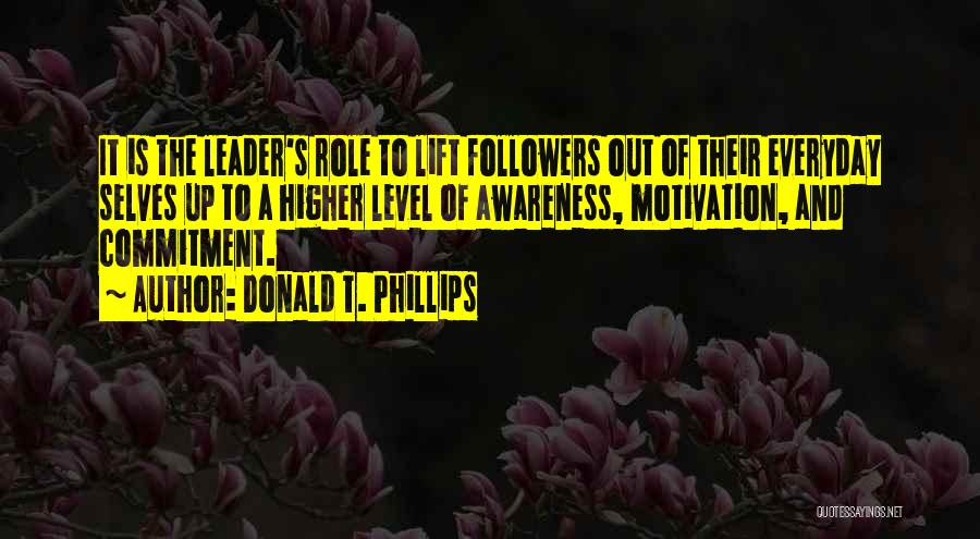 Donald T. Phillips Quotes 339118