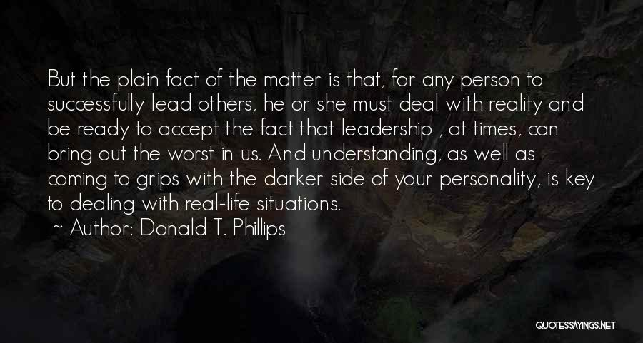 Donald T. Phillips Quotes 877139