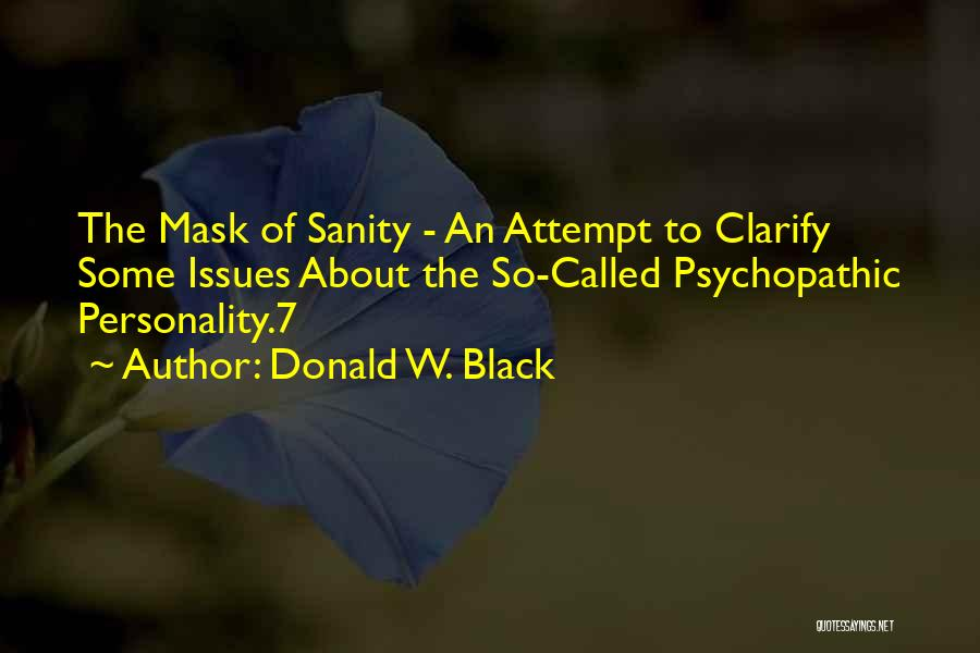 Donald W. Black Quotes 614829