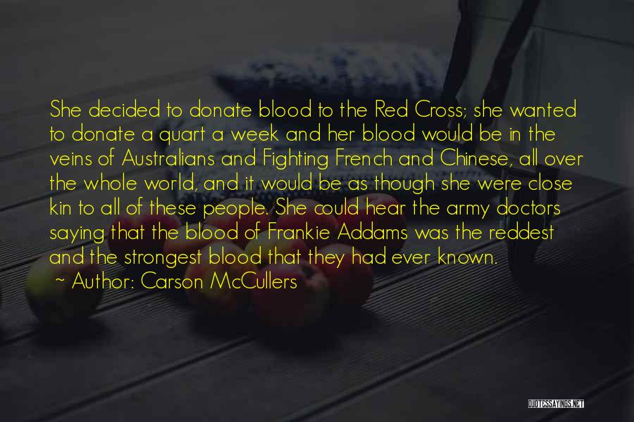 Donate Your Blood Quotes By Carson McCullers