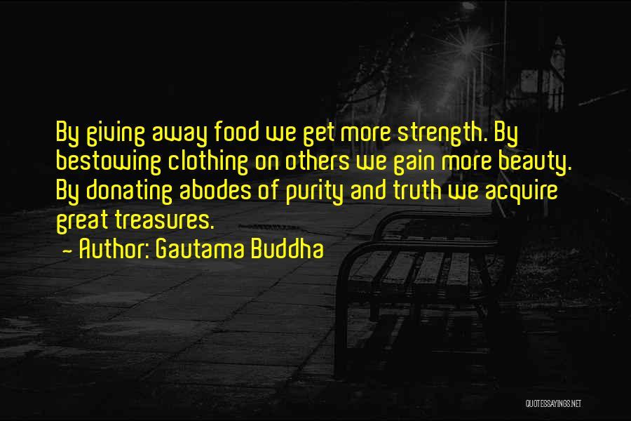 Donating Food Quotes By Gautama Buddha