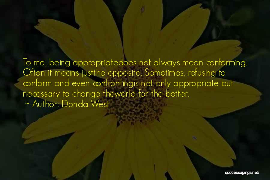 Donda West Quotes 1029112