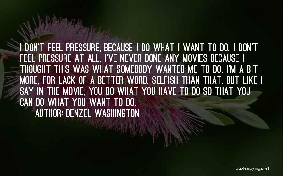Done All I Can Do Quotes By Denzel Washington