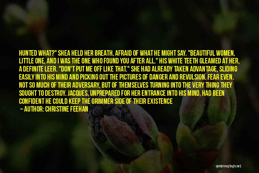 Done Being Taken Advantage Of Quotes By Christine Feehan