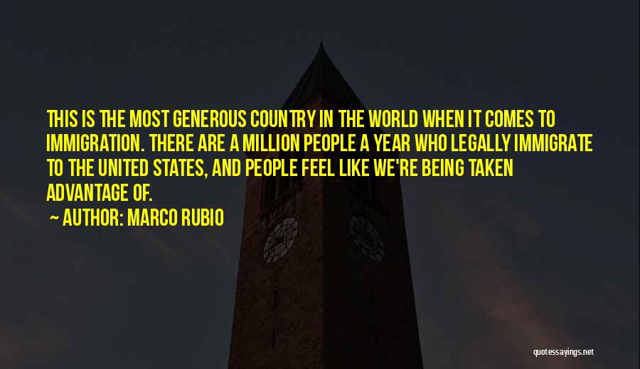 Done Being Taken Advantage Of Quotes By Marco Rubio