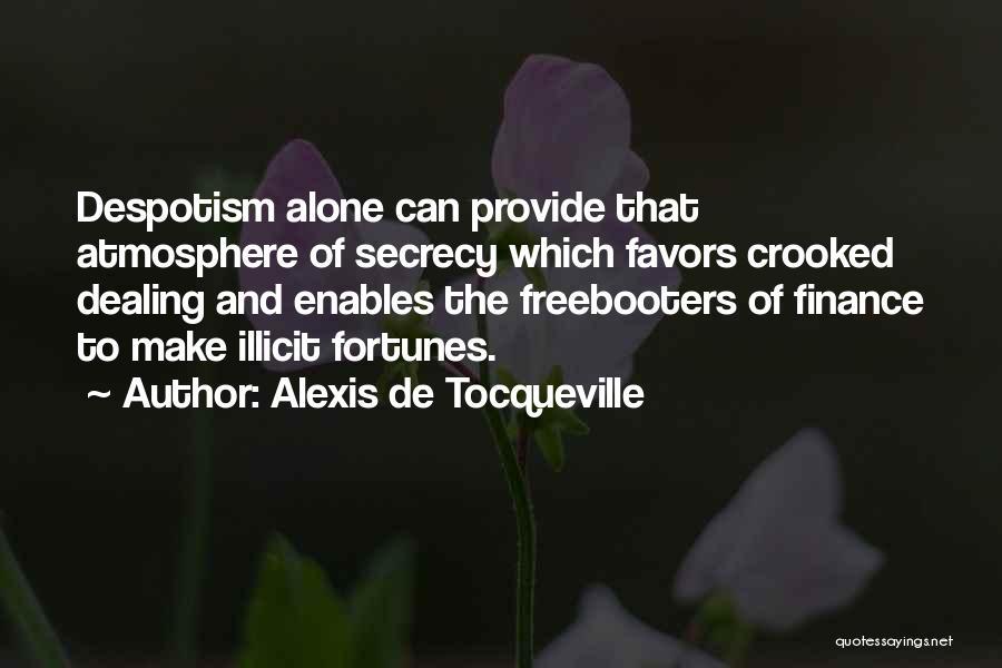 Done Doing Favors Quotes By Alexis De Tocqueville