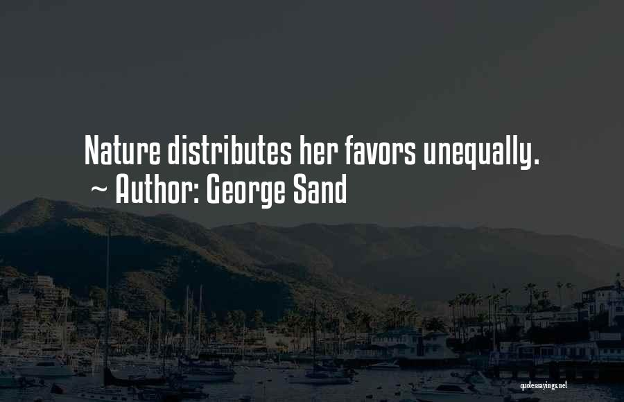 Done Doing Favors Quotes By George Sand